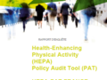 HEPA PAT  - Health Enhancing Physical Activity (HEPA) Policy audit Tool ( PAT)